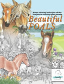 BEAUTiFUL FOALS Horse Coloring Books for Adults Grayscale Coloring Books Horses