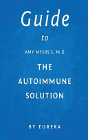 Guide to Amy Myerss  M d the Autoimmune Solution