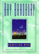 Dandelion wine: a novel