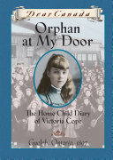 Dear Canada: Orphan at My Door [Pdf/ePub] eBook
