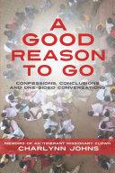 A Good Reason to Go