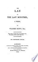 The lay of the last minstrel, a poem. With Ballads and lyrical pieces