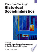 The Handbook of Historical Sociolinguistics Book