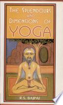 The Splendours And Dimensions Of Yoga 2 Vols. Set