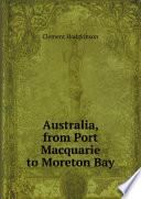 Australia  from Port Macquarie to Moreton Bay