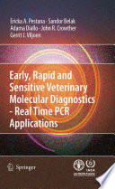 Early  rapid and sensitive veterinary molecular diagnostics   real time PCR applications