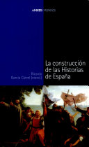 La construcción de las historias de España