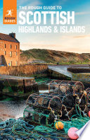 The Rough Guide to Scottish Highlands   Islands  Travel Guide eBook