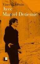 Avec Marcel Detienne Pdf/ePub eBook