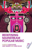 Redefining Mainstream Popular Music Book