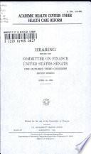Academic Health Centers Under Health Care Reform Book