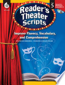 Reader S Theater Scripts Improve Fluency Vocabulary And Comprehension Grade 5