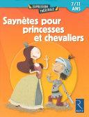 Saynètes pour princesses et chevaliers