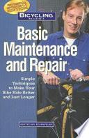 Bicycling Magazine's Basic Maintenance and Repair