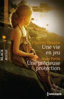Pdf Une vie en jeu - Une précieuse protection Telecharger