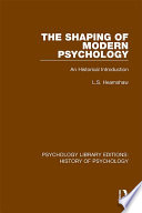The Shaping of Modern Psychology Book PDF