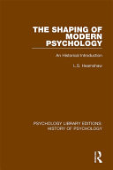 The Shaping of Modern Psychology Book