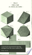 A Text Book of Geometrical Drawing  Abridged from the Octavo Edition  for the Use of Schools     Book PDF