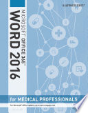 Illustrated Microsoft Office 365 & Word 2016 for Medical Professionals, Loose-leaf Version