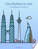 City Skylines in Asia Coloring Book for Toddlers 1