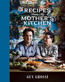 Recipes from My Mother s Kitchen