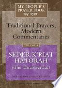 My People's Prayer Book: Seder K'riat haTorah (the Torah service)