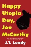 Happy Utopia Day  Joe McCarthy