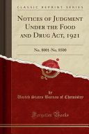 Notices Of Judgment Under The Food And Drug Act 1921