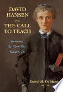 David Hansen And The Call To Teach