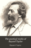 The Poetical Works of Bayard Taylor
