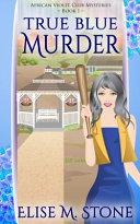 True Blue Murder ebook