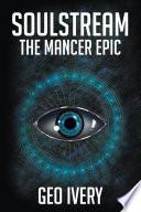 Soulstream The Mancer Epic