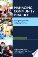 Managing Community Practice Second Edition