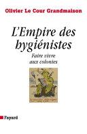 Pdf L'Empire des hygiénistes Telecharger