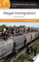 Illegal Immigration A Reference Handbook 2nd Edition