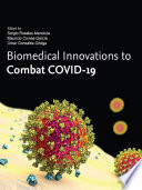 Biomedical Innovations to Combat COVID-19