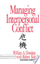 Managing Interpersonal Conflict