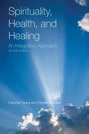 Spirituality  Health  and Healing  An Integrative Approach