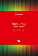 Macro To Nano Spectroscopy