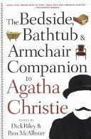 The Bedside, Bathtub & Armchair Companion to Agatha Christie