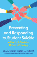 Preventing and Responding to Student Suicide