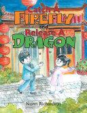 Catch a Firefly and Release a Dragon Pdf/ePub eBook