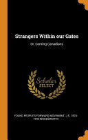 Strangers Within Our Gates