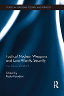 Tactical Nuclear Weapons and Euro Atlantic Security