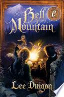 Bell Mountain (Bell Mountain, 1)
