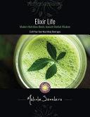 Elixir Life  Modern Nutrition Meets Ancient Herbal Wisdom