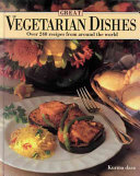 Great Vegetarian Dishes