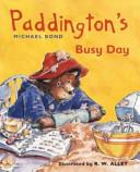 Paddington's Busy Day