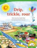 Books - Drip, Trickle, Roar! (Big Book Version) | ISBN 9780521719520