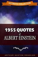 1955 Quotes of Albert Einstein